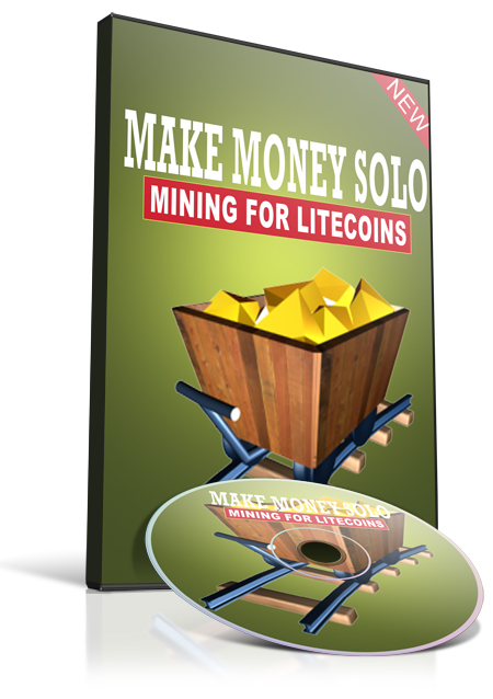 Make Money Solo Mining For Litecoins