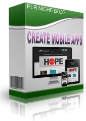 Create Mobile Apps Niche Blog Private Label Rights
