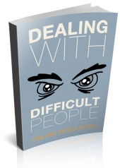 Dealing With Difficult People Private Label Rights