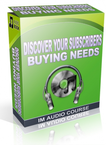 Discover Your Subscribers Buying Needs