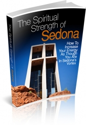 The Spiritual Strength Of Sedona Private Label Rights