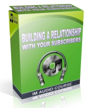 Building a Relationship With Your Subscribers Private Label Rights