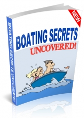 Boating Secrets Uncovered Private Label Rights