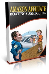 Azon Affiliate Boating Cash Riches Private Label Rights