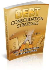Debt Consolidation Strategies Private Label Rights