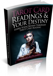 Tarot Card Readings And Your Destiny Private Label Rights