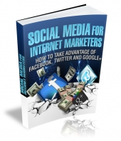 Social Media For Internet Marketers Private Label Rights