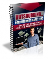 Outsourcing For IM Marketers Private Label Rights