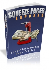 Squeeze Pages Exposed Private Label Rights