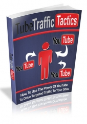 Tube Traffic Tactics Private Label Rights