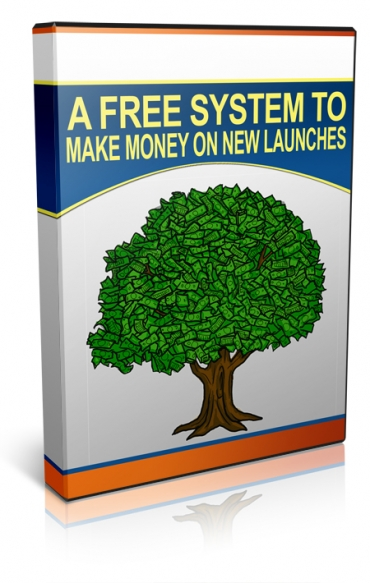 A Free System To Make Money On New Launches