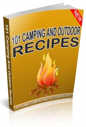 101 Camping And Outdoor Recipes Private Label Rights