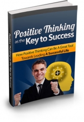 Positive Thinking As The Key To Success Private Label Rights