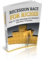 Recession Race For Riches Private Label Rights