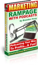 Marketing Rampage With Podcasts Private Label Rights