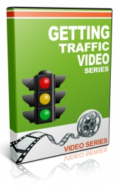 Getting Traffic Video Series Private Label Rights