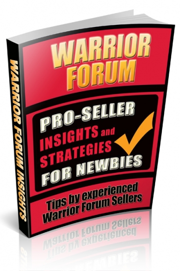 Pro-Seller Insights & Strategies for Newbies of Warrior Forum