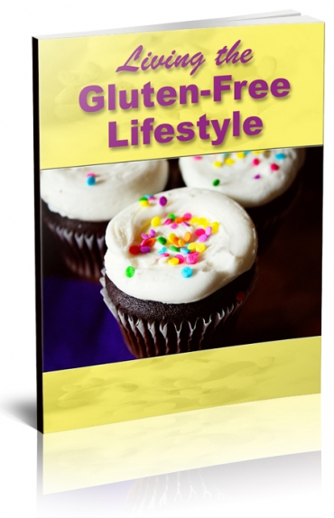 Living The Gluten-Free LifestyleLiving The Gluten-Free Lifestyle
