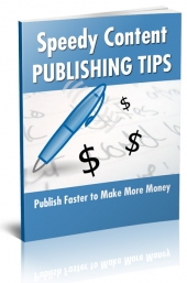 Speedy Content Publishing Tips Private Label Rights