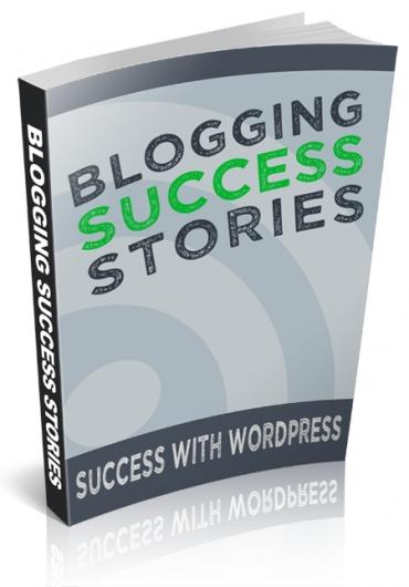 Blogging Success Stories
