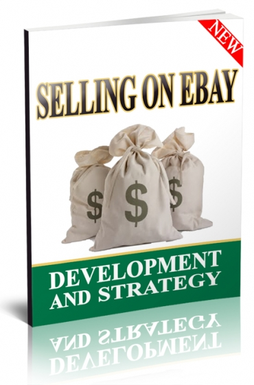 Selling on ebay Development And Strategy