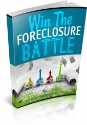 Win The Foreclosure Battle Private Label Rights