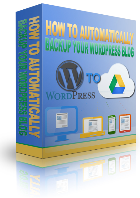 How To Automatically Backup Your WordPress Blog