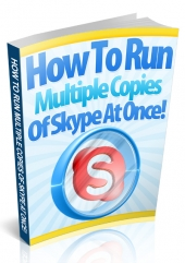 Run Multiple Copies of Skype At Once Private Label Rights