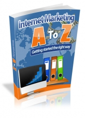 Internet Marketing A To Z Private Label Rights