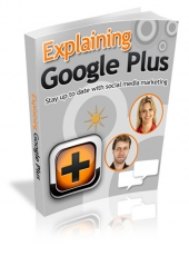 Explaining Google Plus Private Label Rights