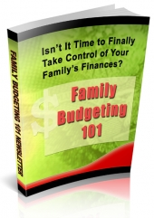 Family Budgeting 101 Newsletters Private Label Rights