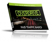 Overdrive - Paid Traffic Basics Private Label Rights