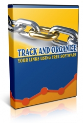 Track and Organize Your Links Using Free Software Private Label Rights