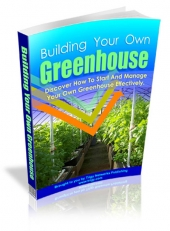 Building Your Own Greenhouse Private Label Rights
