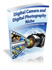 Digital Camera and Photography Tips Private Label Rights