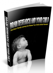Brain Research And Your Child Private Label Rights