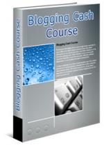 Blogging Cash Course Private Label Rights