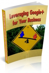 Leveraging Google+ Private Label Rights
