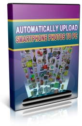 Automatically Upload Smartphone Photos To PC Private Label Rights