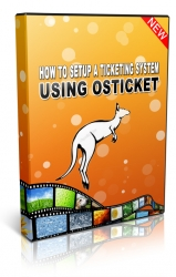 How To Set Up A Ticketing System Using osTicket Private Label Rights