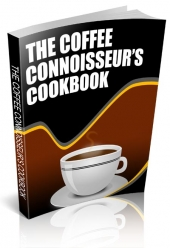 The Coffee Connoiseurs Cookbook Private Label Rights