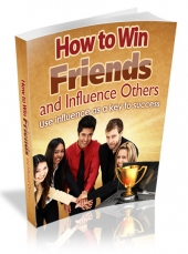 How To Win Friends And Influence Others Private Label Rights