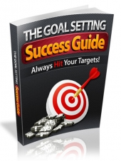 The Goal Setting Success Guide Private Label Rights