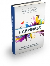 Abundance Happiness 2013 Private Label Rights