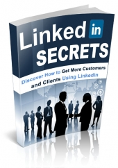 LinkedIn Secrets Exposed Private Label Rights