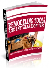 Remodeling Tools and Installation Tips Private Label Rights