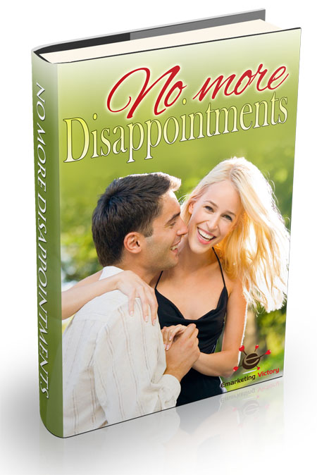 No More Disappointments