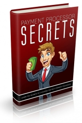 Payment Processor Secrets Private Label Rights