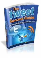 The Tweet Success Guide Private Label Rights