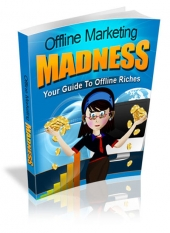 Offline Marketing Madness Private Label Rights